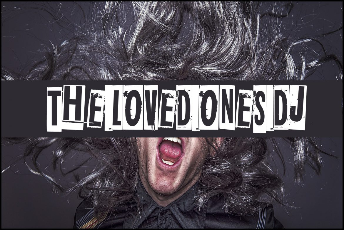THE LOVED ONES DJ EN «7 PULGADAS»